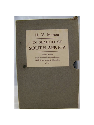 In Search of South Africa, H V Morton, limited edition, signed copy, only 500 copies, 8 color photographic plates, 368 pages,author signed, 1948