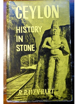 Ceylon, History on Stone, Illustrated,  R Raven-Heart 1973 Lake House, good copy