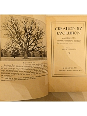 Creation by Evolution, Frances Mason, Other Contributors Herbert Spencer Jennings, Elliot Smith, Illustrated, First cheap edition 1934 (first edition 1928)