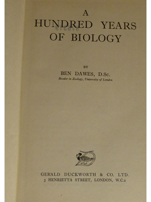 A Hundred Years of Biology, Ben Daws, First Edition 1952,