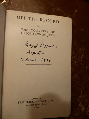 Off the Record, Countess of Oxford & Asquith Emma Alice Margaret Asquith, Frederick Muller, London 1943, signed
