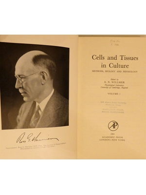 Cells and Tissues in Culture, Methods, Biology and Physiology, E N Willmer, University of Cambridge Volume 1 1965