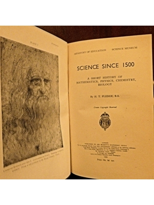 Science since 1500, H T Pledge Illustrated 1930 His Majesty's Stationary Office good copy