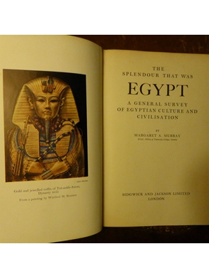 The Splendor that was Egypt, Plates, Photograps and Illustrations, Margaret A Murray First Edition, 2nd Impression 1949