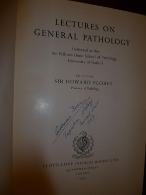Lectures in General Pathology by Sir Howard Florey, First Edition, LLoyd-Luke (Medical Books) Ltd, London, 1954.