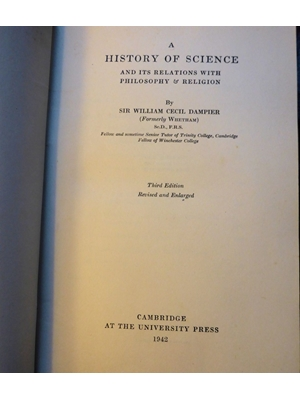 A History of Science, and its Relations with Philosophy and Religion Cambridge University Press 3rd Edition 1942 Good Copy