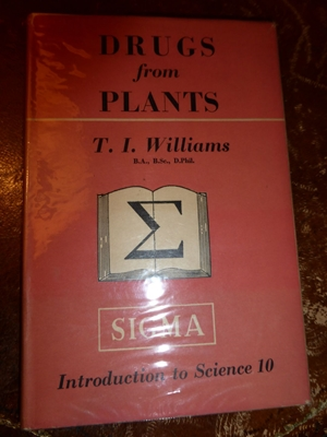 Drugs from Plants, Williams, Trevor Illtyd, Sigma 1945 First Edition