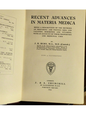Recent Advances in Materia Medica, Joshua Harold Burn (1892-1981),  J A Churchill 1932 First Edition very good copy