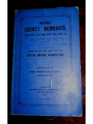 More Secret Remedies, What they cost and what they contain, British Medical Association, 1912,