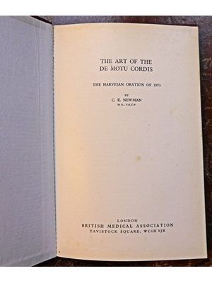 The Art of De Mortu Cordis, The Harveian Oration of 1973 18 pages Hard Back
