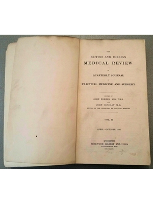 Medical Review,  Volume II, 626 pages, illustrations and plates, binding intact, loose board, Sherwood Gilbert & Piper, London April to Ocober 1836.