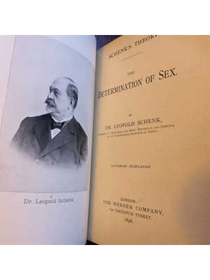 The Determination of Sex by Dr Leopold Schenk, Embryological Institute of Vienna, First English edition, 1898