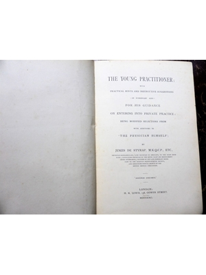 The Young Practitioner, with Practical Hints and Instructive Suggestions 1890 First Edition Styrap, Jukes de