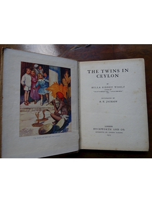 The Twins in Ceylon, Bela Sydney Woolf, Illustrated by A E Jackson, 1913, Duckworth and Co, London, Poor to acceptable copy, as seen